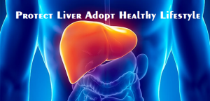Protect Liver Adopt Healthy Lifestyle